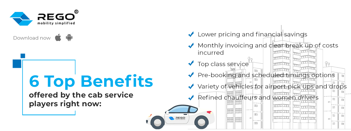 6 top benefits offered by the cab service players right now: